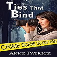 Ties That Bind (       UNABRIDGED) by Anne Patrick Narrated by Leonor A Woodworth