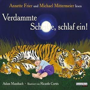 Verdammte Scheiße, schlaf ein! Audiobook