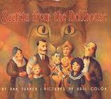 Secrets from the Dollhouse (0060245646) by Turner, Ann Warren
