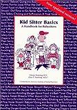 Kid Sitter Basics