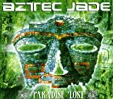 Paradise Lost by Aztec Jade