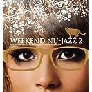 Weekend Nu-Jazz