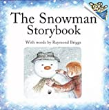 The Snowman Storybook (Turtleback School & Library Binding Edition) (Random House Picturebacks (Pb)) (061305895X) by Raymond Briggs