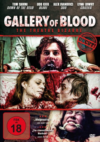 Gallery of Blood - The Theatre Bizarre - Uncut