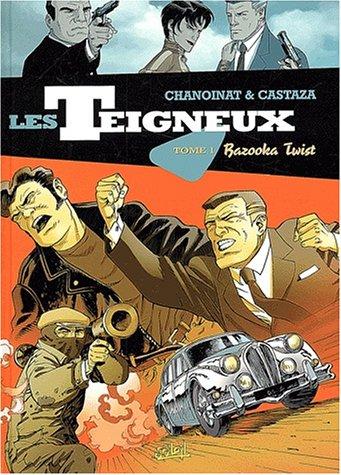 les-teigneux-tome-1-bazooka-twist