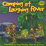 Camping at Laughing River (Safe Play Every Day)
