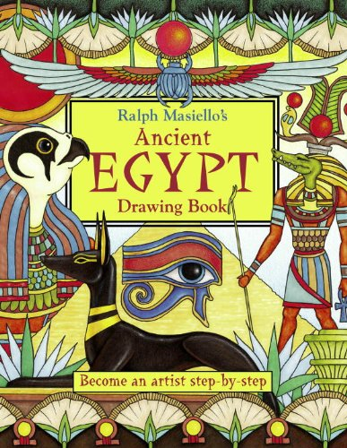 Ralph Masiello's Ancient Egypt Drawing Book (Ralph Masiello's Drawing Books) PDF