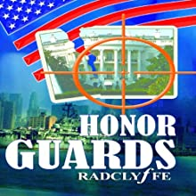 Honor Guards: The Honor Series, Book 4 (       UNABRIDGED) by Radclyffe Narrated by Abby Craden