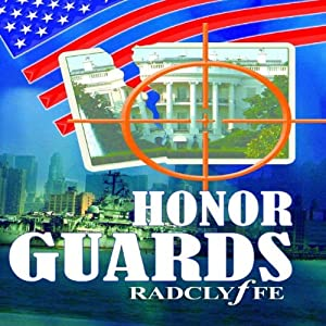 Honor Guards: The Honor Series, Book 4 | [Radclyffe]