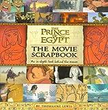 The Prince of Egypt Movie Scrapbook (Dreamworks)