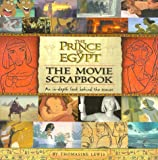 img - for The Prince of Egypt Movie Scrapbook (Dreamworks) book / textbook / text book