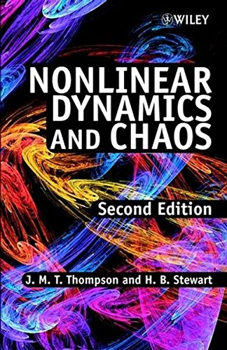 Nonlinear Dynamics and Chaos, by J. M. T. Thompson, H. B. Stewart