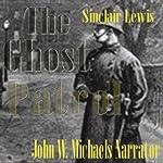 The Ghost Patrol | Sinclair Lewis