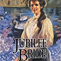 Jubilee Bride: Brides of Montclair, Book 9 (       UNABRIDGED) by Jane Peart Narrated by Renée Raudman