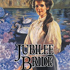 Jubilee Bride: Brides of Montclair, Book 9 | [Jane Peart]