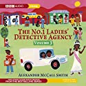 The No. 1 Ladies' Detective Agency 3: The Chief Justice of Beauty & The Confession (Dramatised) Radio/TV Program by Alexander McCall Smith Narrated by Claire Benedict, Nadine Marshall