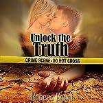 Unlock the Truth | Robena Grant