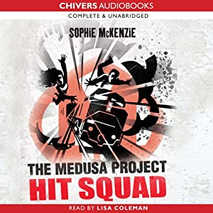 The Medusa Project: Hit Squad | [Sophie McKenzie]