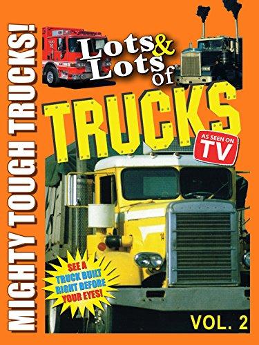lots-lots-of-trucks-vol-2-mighty-tough-trucks
