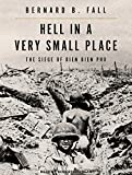 img - for Hell In A Very Small Place: The Siege Of Dien Bien Phu book / textbook / text book