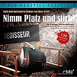 Nimm Platz und stirb | Hans Gruhl