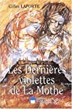 Les dernires violettes de la Mothe (French Edition)
