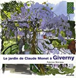 Le jardin de Claude Monet  Giverny