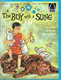 img - for The Boy with the Sling: 1 Samuel 16:1-18:5 for Children (Arch Books (Pb)) book / textbook / text book