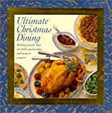 Ultimate Christmas Dining (0766767582) by JANE NEWDICK