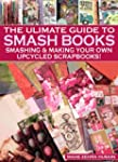 A Beginners Guide to Smash Books and...
