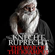 The Return of Knecht Ruprecht: The War of the Krampus, Book 1 Audiobook by Olivia Black, Charles Graudins Narrated by Chuck Fresh