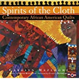 Spirits of the Cloth: Contemporary African American Quilts ~ Carolyn Mazloomi