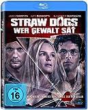 Straw Dogs - Wer Gewalt sät [Blu-ray]