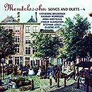 Mendelssohn: Songs & Duets Vol.4
