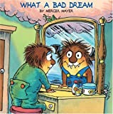 What a Bad Dream (Little Critter) (Look-Look)