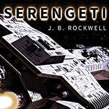 Serengeti Audiobook by J. B. Rockwell Narrated by Elizabeth Wiley