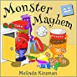 Monster Mayhem: Funny Rhyming Bedtime Story - Children's Picture Book / Beginner Reader (Ages 3-7) (Top of the Wardrobe Gang Picture Books 1)