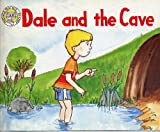 img - for Dale and the Cave (Phonics Practice Readers Series B, Book 1, Long A) book / textbook / text book