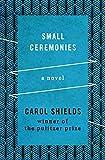 Small Ceremonies: A Novel
