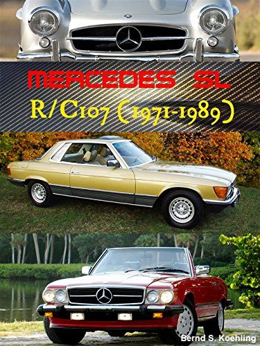 Mercedes SL/SLC R/C107 (The iconic SL, Book 3) (Slc 450 compare prices)