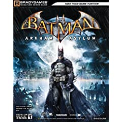 Batman: Arkham Asylum Signature Series Guide (Bradygames Strategy Guides) Doug Walsh