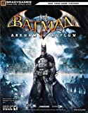 Batman: Arkham Asylum Signature Series Guide (Bradygames Strategy Guides)