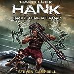 Hard Luck Hank: Basketful of Crap, Book 2 | Steven Campbell