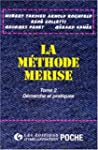LA METHODE MERISE. Tome 2, D�marches...