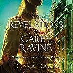 The Revelations of Carey Ravine   Debra Daley