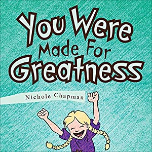 You Were Made For Greatness Audiobook