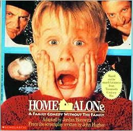 Home Alone (Picture Book): Jordan Horowitz, John Hughes: 9780590452076