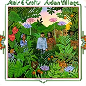 Seals & Crofts: Sudan Village [Vinyl LP] [Stereo] [Cutout]
