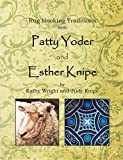 Rug Hooking Traditions with Patty Yoder and Esther Knipe