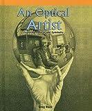 An Optical Artist: Exploring Patterns And Symmetry (Powermath)